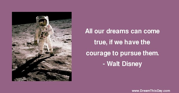 all our dreams can come true by walt disney
