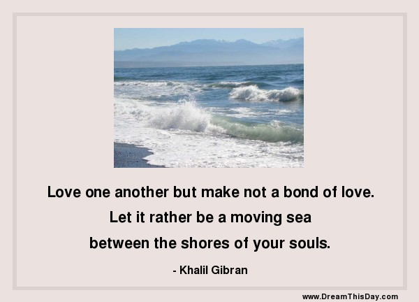Khalil Gibran Romantic Quotes Khalil Gibran Quote of The Day
